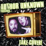 Author Unknown – Take Cover [LP]