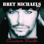 Bret Michaels – Every Rose Has its Thorn