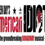 "Green Day's ""American Idiot"" Hit Musical PLAYS THE BUELL THEATRE MARCH 6 – 11"
