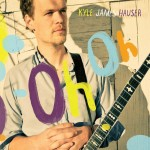 Kyle James Hauser-Oh Oh