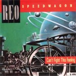 REO Speedwagon – I Can't Fight This Feeling