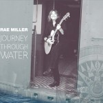 Rae Miller-Journey Through Water