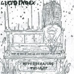 Lucid Index Reverberating Thought CD Review