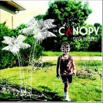 The Canopy- Catch The Breeze