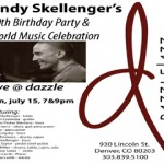 Andy Skellenger's 30th Birthday Party and World Music Celebration