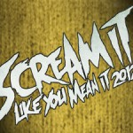 Scream It Like You Mean It Tour