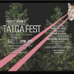 Forest Room 5 Hosts Local Music and Arts Festival Called Taiga Fest