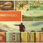 Q+A with Go Radio about New Record, Tour