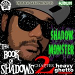 Shadow Monster-The Book of Shadows Chapter 2-Review