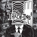The Trade-Ins