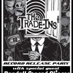 The Trade-Ins to Release Record at Mutiny Info Cafe 2/23