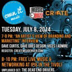 CREATE MSU's OWN IT Music Mastermind #5: An Artists View of Branding and Marketing—July 8, 2014