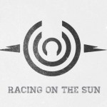 Racing On The Sun- What Makes Us Real