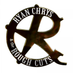 Ryan Chrys & The Rough Cuts- Up From The North