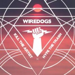 Kill The Artist, Hype The Trash: Solid Gold from Wiredogs