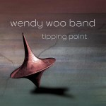 Wendy Woo Band- Tipping Point