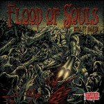Flood of Souls- Kill It Again
