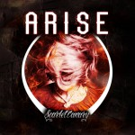 Scarlet Canary- Arise